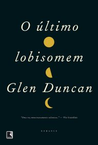 o-ultimo-lobisomen-glen-duncan
